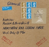 KATCHIN' / ROCKIN' & BREAKIN' 8 NORTHERN SOUL LESSON THREE
