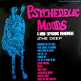 DEEP / PSYCHEDELIC MOODS