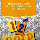 CULTURE CLUB ‎/ DO YOU REALLY WANT TO HURT ME