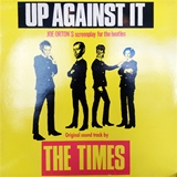 TIMES ‎/ UP AGAINST IT