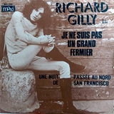 RICHARD GILLY ‎/ JE NE SUIS PAS UN GRAND FERMIER