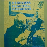 HANGMANS BEAUTIFUL DAUGHTERS ‎/ TRASH MANTRA