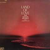 MOON PEOPLE / LAND OF LOVE