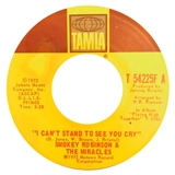 SMOKEY ROBINSON & MIRACLES / I CAN'T STAND TO SEE