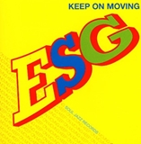 ESG / KEEP ON MOVING