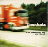 STEREOPHONICS / BARTENDER AND THE THIEF