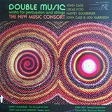 NEW MUSIC CONSORT ‎/ DOUBLE MUSIC WORKS FOR PERCUS
