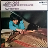 YUJI TAKAHASHI & JOHN CAGE ‎/ SONATAS AND INTERLUDES