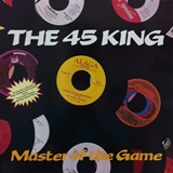 45 KING / MASTER OF THE GAME