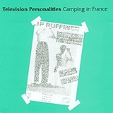 TELEVISION PERSONALITIES / CAMPING IN FRANCE