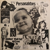 TELEVISION PERSONALITIES / MUMMY YOUR NOT WATCHING