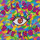 DE LA SOUL / EYE KNOW (JACKET)
