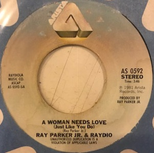 RAY PARKER JR. / A WOMAN NEEDS LOVE