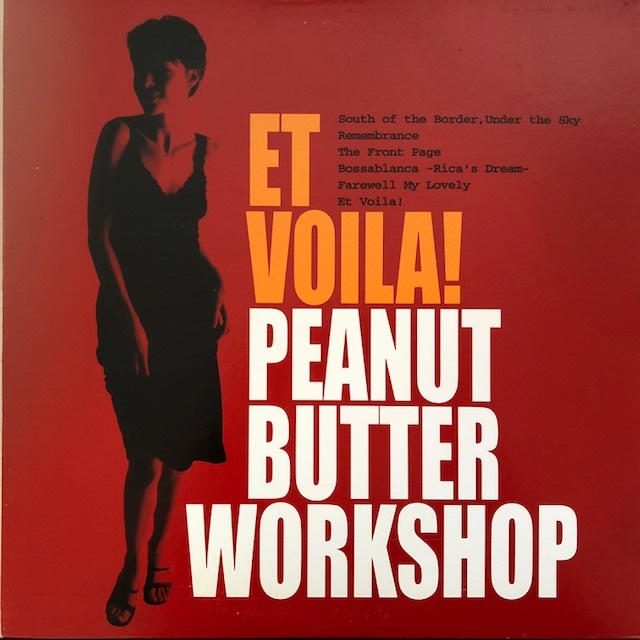 ET VOILA! / PEANUT BUTTER WORKSHOP