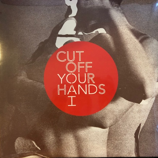 CUT OFF YOUR HANDS / YOU AND I