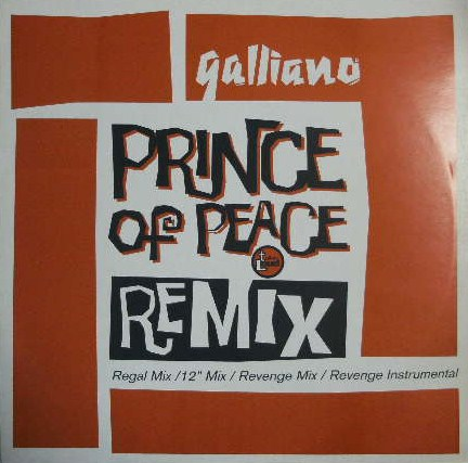 GALLIANO / PRINCE OF PEACE REMIX