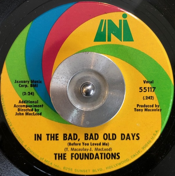 FOUNDATIONS / IN THE BAD, BAD OLD DAYS (BEFORE YOU LOVED ME)