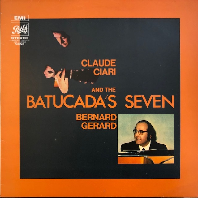 CLAUDE CIARI AND THE BATUCADA'S SEVEN / SAME