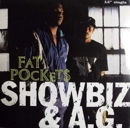SHOWBIZ & A.G. / FAT POCKETS