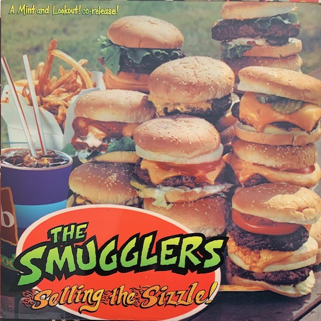 SMUGGLERS / SELLING THE SIZZLE