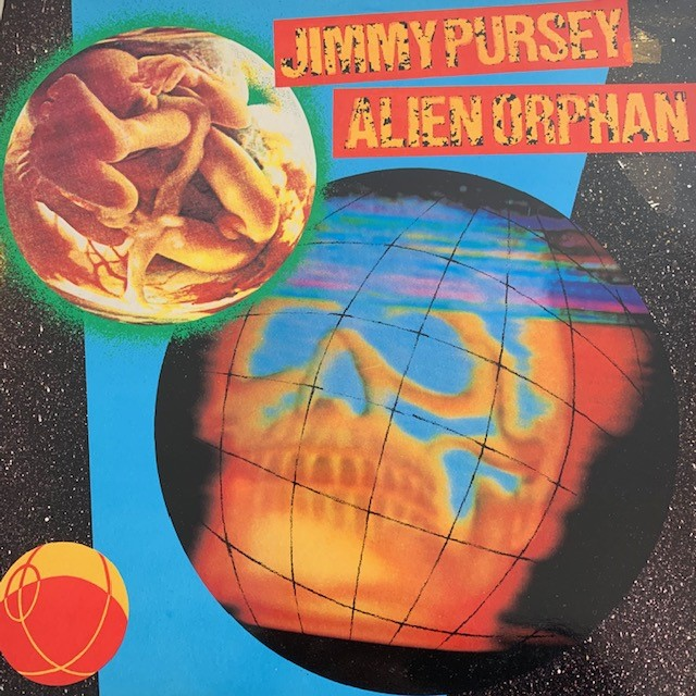 JIMMY PURSEY / ALIEN ORPHAN