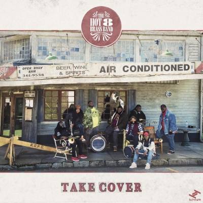 HOT 8 BRASS BAND / TAKE COVER