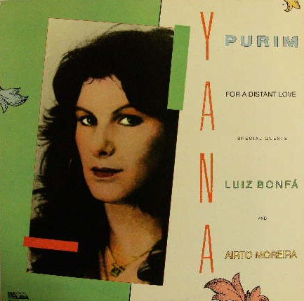 YANA PURIM / FOR A DISTANT LOVE