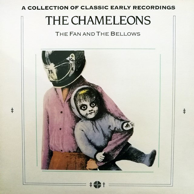 CHAMELEONS ‎/ FAN AND THE BELLOWS