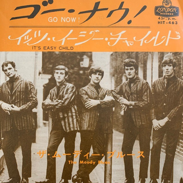 MOODY BLUES / GO NOW!