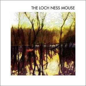 LOCH NESS MOUSE / SAME