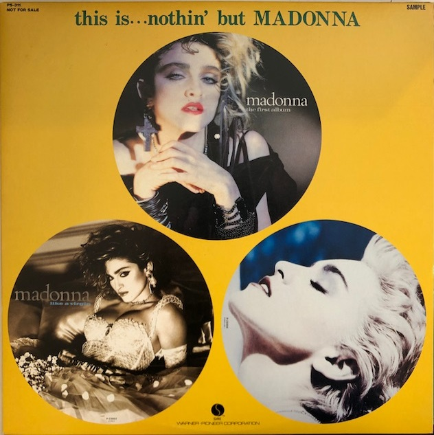 MADONNA / THIS IS ... NOTHIN' BUT MADONNA