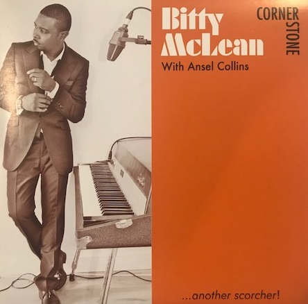 BITTY MCLEAN WITH ANSEL COLLINS ‎/ CORNERSTONE
