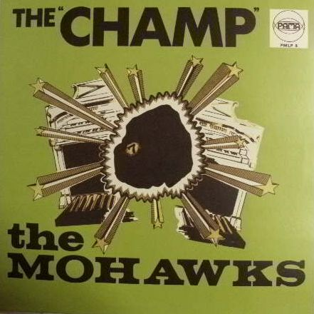 MOHAWKS / CHAMP