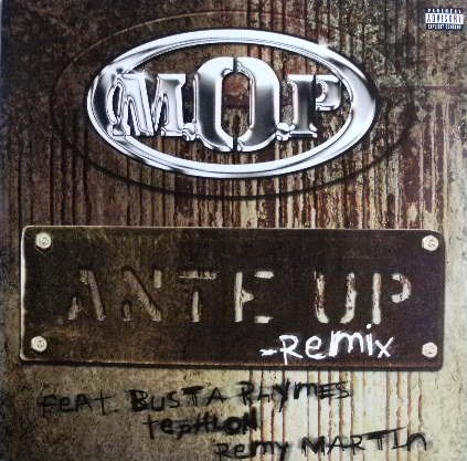 M.O.P. / ANTE UP (REMIX)