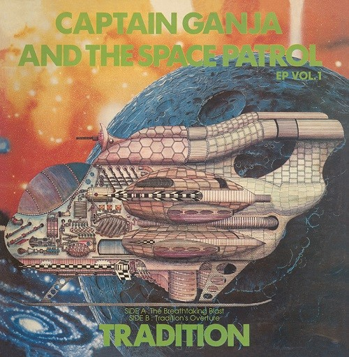 TRADITION / CAPTAIN GANJA & THE SPACE PATROL EP VOL.1