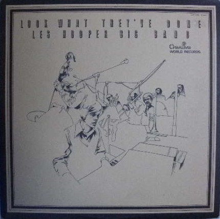 LES HOOPER BIG BAND / LOOK WHAT THEY'VE DONE