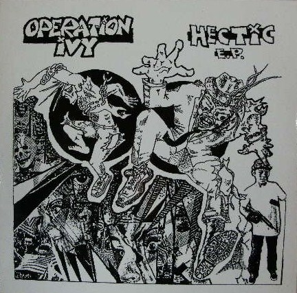 OPERATION IVY / HECTIC E.P.
