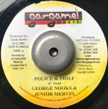 GEORGE NOOKS & JUNIOR MERVIN / POLICE & THIEF