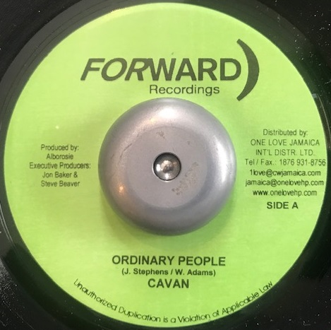 CAVAN / NADINE & ALBOROSIE / ORDINARY PEOPLE / DON'T LIE