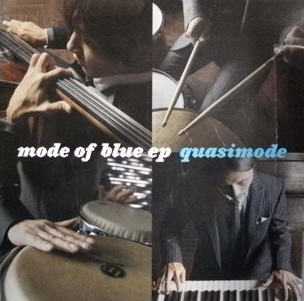 QUASIMODE / MODE OF BLUE EP