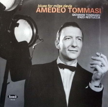 AMEDEO TOMMASI / BLUES FOR MILES DAVIS